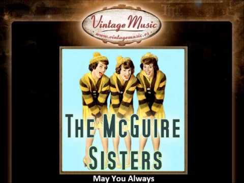 The McGuire Sisters -- May You Always