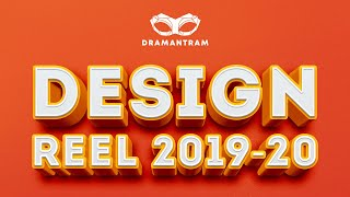 Design Showreel | Dramantram
