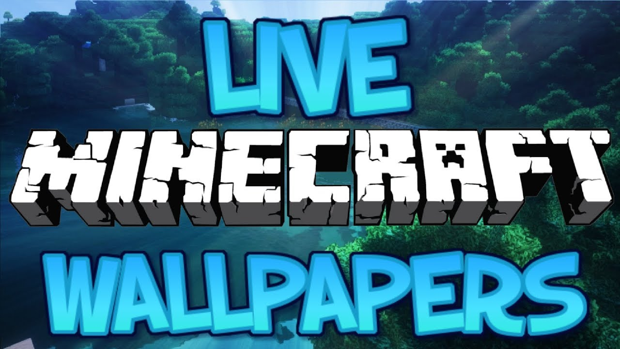 How To Get A Live Minecraft Wallpaper Windows 7 8 8 1 10 2018