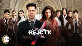 REJCTX | Official Trailer 2 | A ZEE5 Original | Streaming Now On ZEE5
