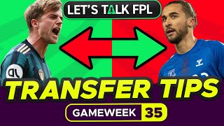 FPL TRANSFER TIPS FOR GAMEWEEK 35 | Who to buy and sell? | Fantasy Premier League Tips 2020/21
