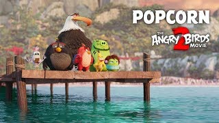 the Angry Birds Movie 2 TV Spot - Popcorn