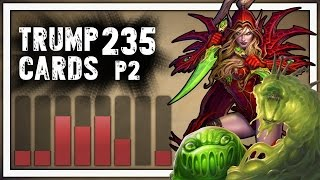 Hearthstone: Trump Cards - 235 - Trump Is Oozing with Confidence - Part 2 (Rogue Arena)