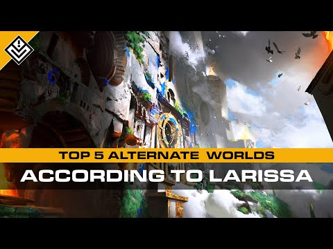 Top 5 Alternate Worlds (According to Larissa) | Incoming
