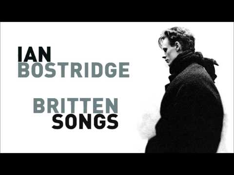 Benjamin Britten - The Ash Grove (English Folk Songs) | Ian Bostridge, Julius Drake