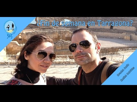 Visita Tarragona en un fin de semana | Tarragona in a weekend