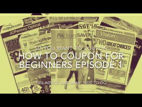 Beginners Guide How to Coupon What to do & What NOT to do tips tricks & advice Ep. 1