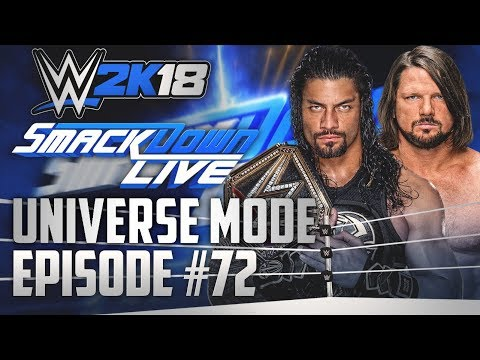 """No More Chances"" | ""WWE 2k18 Universe Mode"" | #72 (""WWE 2k18"" ""Universe Mode"")"