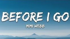 Mimi Webb - Before I Go (Lyrics)