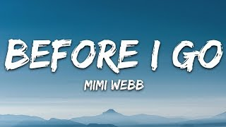 Mimi Webb - Before I Go (Lyrics)
