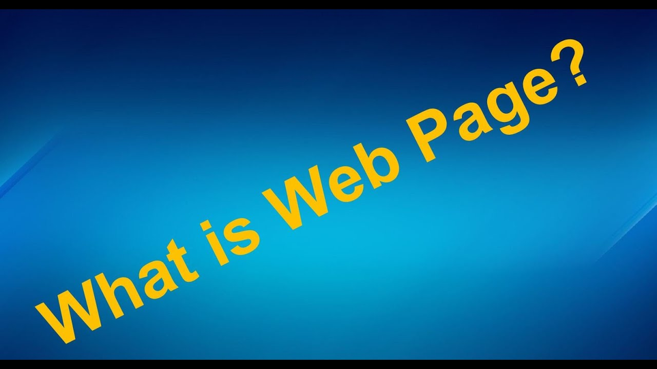What is Webpage    Webpages Types