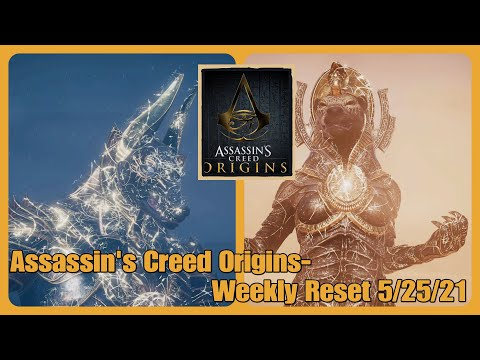Assassin's Creed Origins- Weekly Reset 5/25/21 |