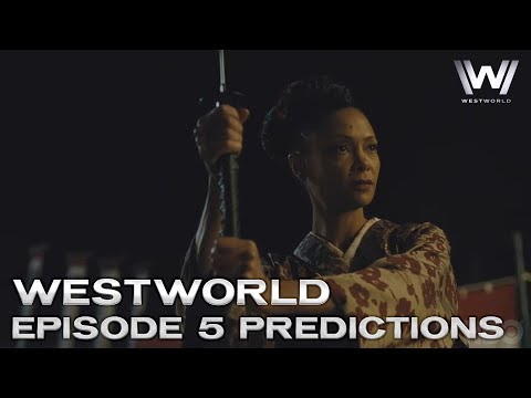 Westworld Season 2 Episode 5 Trailer - Preview, Predictions and Theories