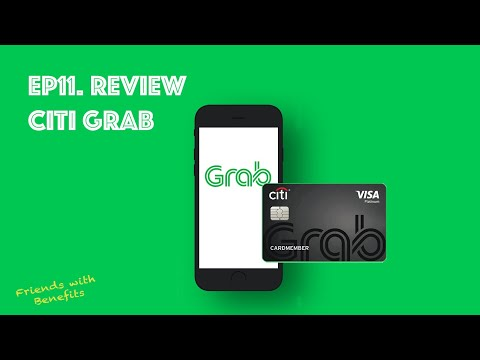 EP11. Citi Grab บัตรเครดิตเพื่อคนติด Grab