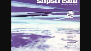 Slipstream - Ready To Flow (Extended Mix) 1998