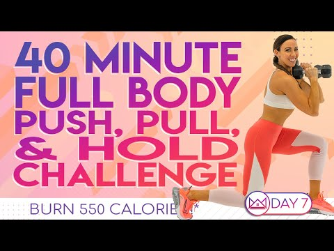 40 Minute Full Body HIIT Push, Pull, & Hold ��Burn 550 Calories! ��30 Day At-Home Challenge | Day 7