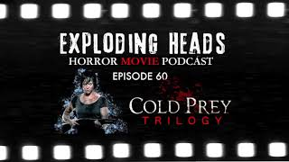 Exploding Heads Horror Movie Podcast Episode 60