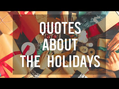 6 Quotes About the Holidays