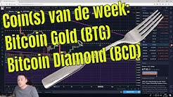 Coin van de week: Bitcoin Gold (BTG )& Bitcoin Diamond (BCD)