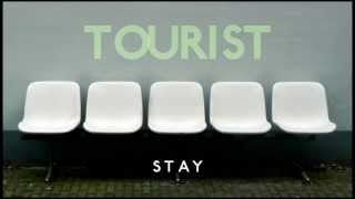 Tourist - Stay