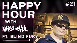 Happy Hour With Harry Mack LIVE FT. BLIND FURY