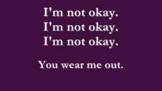 Repeat youtube video I'm Not Okay [I Promise] LYRICS