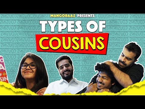 Types of Cousins | MangoBaaz