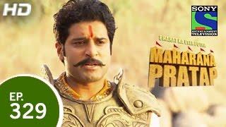 Bharat Ka Veer Putra Maharana Pratap - महाराणा प्रताप - Episode 329 - 11th December 2014