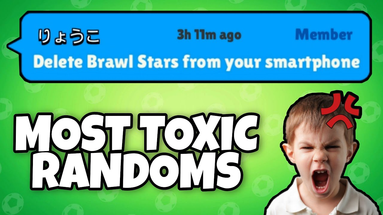 I recorded every BAD RANDOM and TOXIC PLAYER I played with in Brawl Stars #3