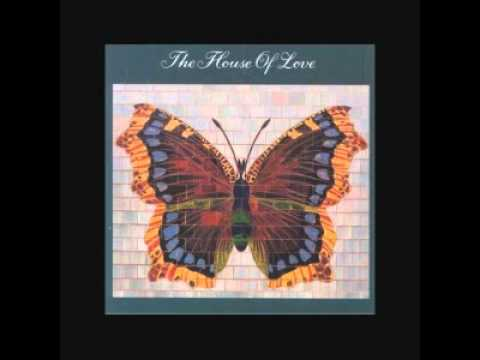 The House of Love - In a Room