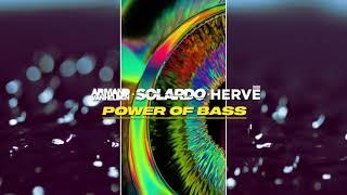 Armand Van Helden x Solardo x Hervé - Power of Bass (Visualizer Video) [Ul