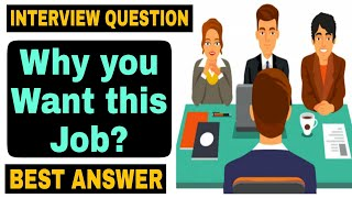 Why you want this Job? Interview Question Best answer in Hindi    Interview Tips in Hindi   