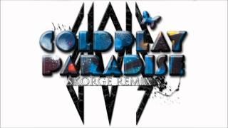 Coldplay - Paradise (Skorge DUBSTEP Remix) *2012*