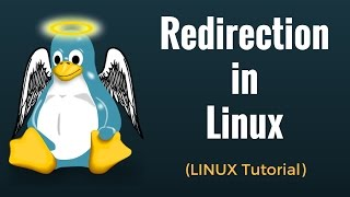 Redirection in Linux : Tutorial #8