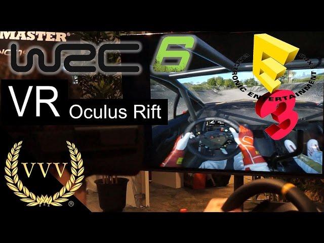 WRC 6 Oculus Rift VR E3 2016