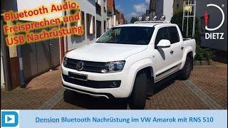 Dension GWProBT im VW Amarok mit RNS 510