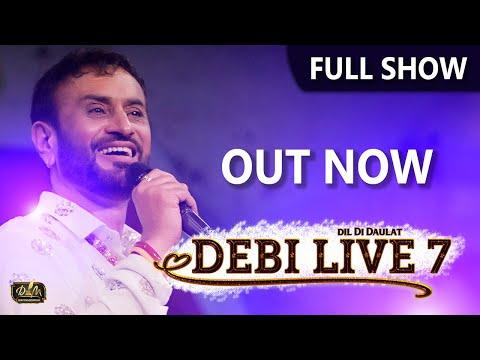 Full | Debi Live 7 | Dil Di Daulat | Debi Makhsoospuri | New Punjabi Songs | Latest Album 2020