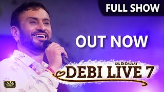Full | Debi Live 7 | Dil Di Daulat | Debi Makhsoospuri | New Punjabi Songs | Latest Album 2020