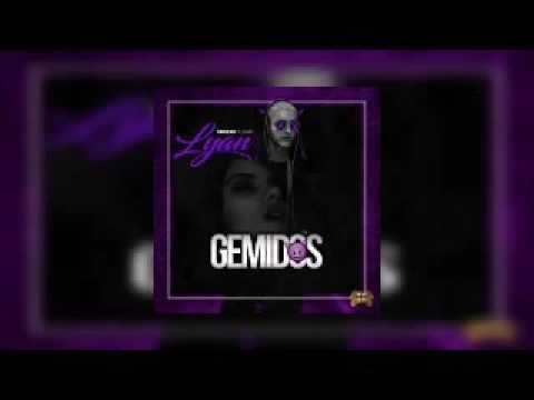 Gemidos (Audio Official) - Lyan El Bebesi ★ REGGAETON 2016 ★