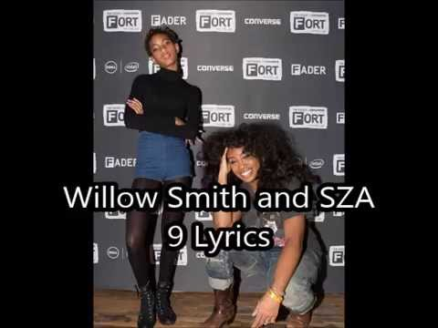 9 - Willow Smith and SZA lyrics