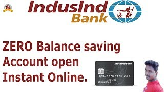 How to open online Zero balance savings account in IndusInd Bank