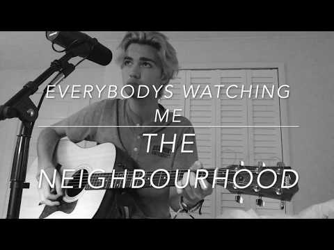 The NBHD // Everybodys Watching Me (cover)
