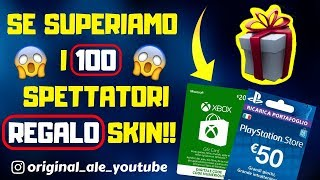 SHOP 21 JENNAIO - LIVE FORTNITE ITA SEASON 7 - REGALO PSN Card - IF WE SUPERIAMO THE 100 SPECTERS