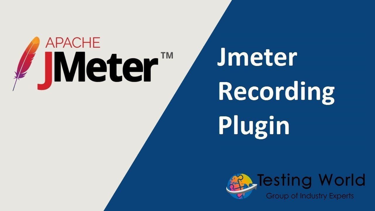 Jmeter Tutorial 2 2 - Jmeter Recording plugin