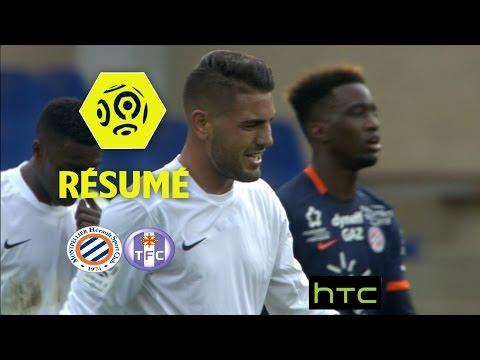 Montpellier Hérault SC - Toulouse FC (0-1)  - Résumé - (MHSC - TFC) / 2016-17