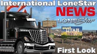 ATS NEWS - New Truck 🚨 First Look - International LoneStar