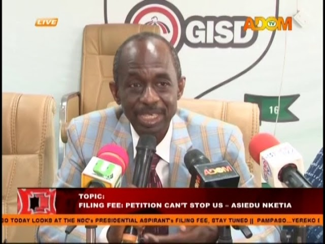 Filing Fee: Petition Can't Stop Us – Aseidu Nketia - Pampaso on Adom TV (4-12-18)