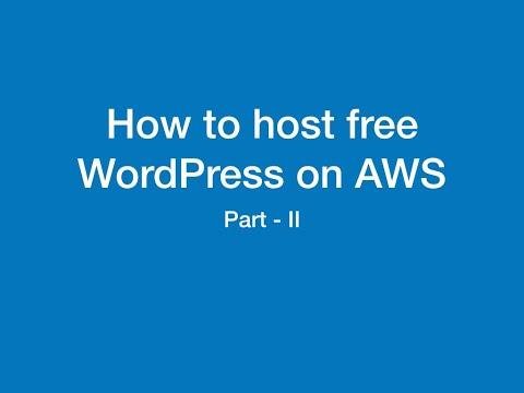 How to host free WordPress on AWS part 2