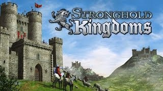 Let's look at: Stronghold Kingdoms
