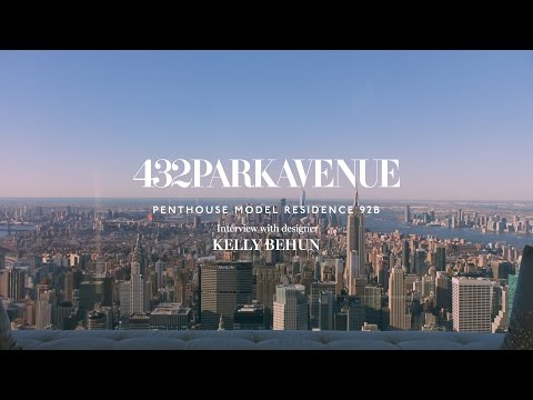 432 Park Avenue, Penthouse Residence 92B: Interview with designer Kelly Behun